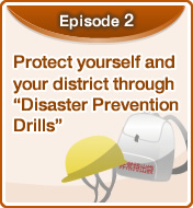 "Protect yourself and your district through ""Disaster Prevention Drills"""