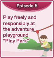 "Play freely and responsibly at the adventure playground ""Play Park"""
